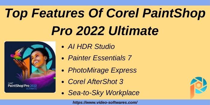 Top Features Of Corel PaintShop Pro 2022 Ultimate