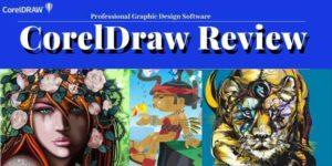 CorelDRAW Review- Reasons To Choose CorelDRAW