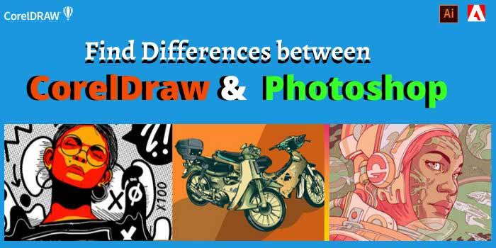 CorelDraw or Photoshop Difference