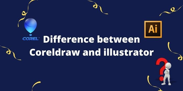 Difference between Coreldraw and illustrator