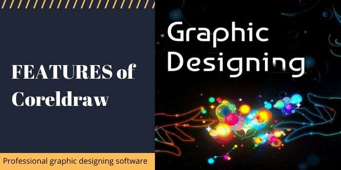 Features of Coreldraw