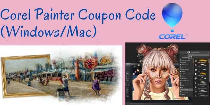 Corel Painter Coupon Code (Windows/Mac)