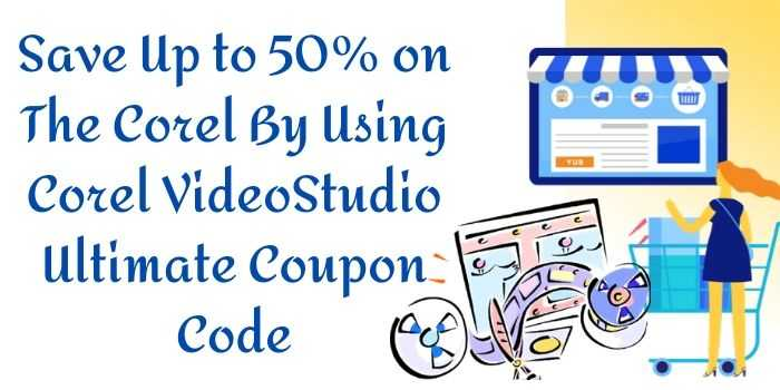 Corel VideoStudio Ultimate Promo Code