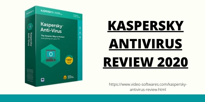 Kaspersky Antivirus Review 2020
