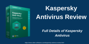 Read more about the article Kaspersky Antivirus Review 2021