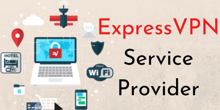 ExpressVPN Service Provider