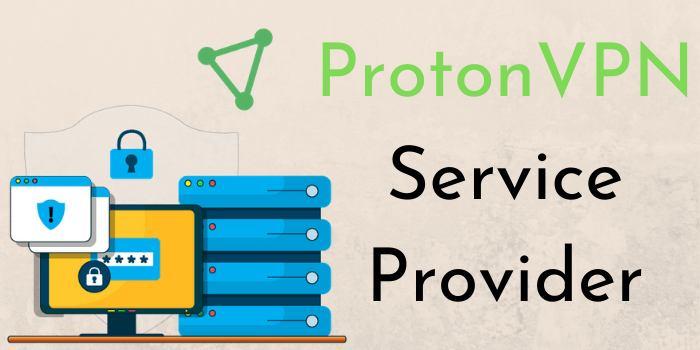 ProtonVPN Service Provider