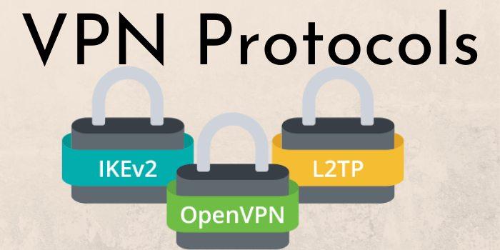 Virtual Private Network Protocols