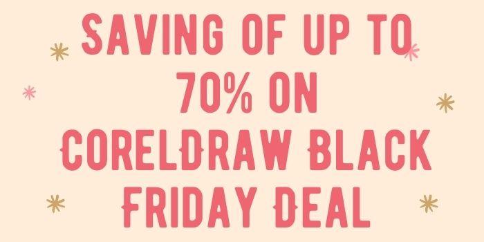 CorelDraw Black Friday Deals