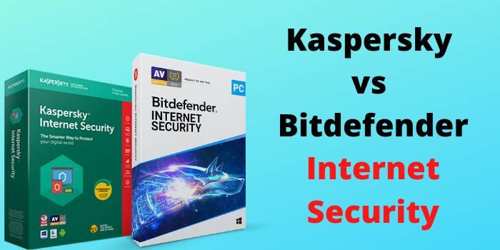 Bitdefender Vs Kaspersky Internet Security