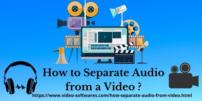 How To Separate Audio From Video?