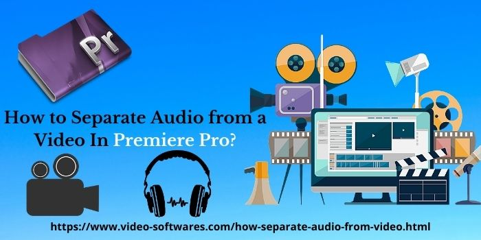 Separate Audio From Video Premiere Pro
