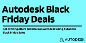 50% Off Autodesk Black Friday Sale & Deals 2021