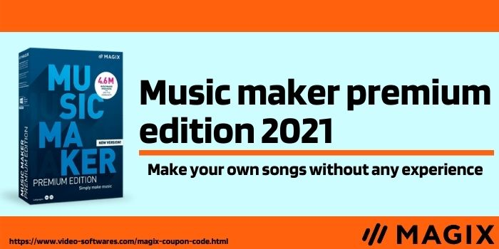 Music maker premium edition 2021