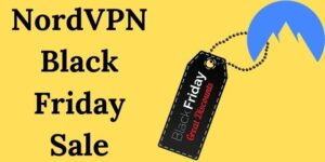 NordVPN Black Friday Deals | Up to 70% Off + Free Month Extra Subscription