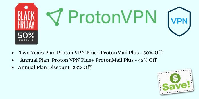 Save 50% Off With ProtonVPN Black Friday Deals 2021