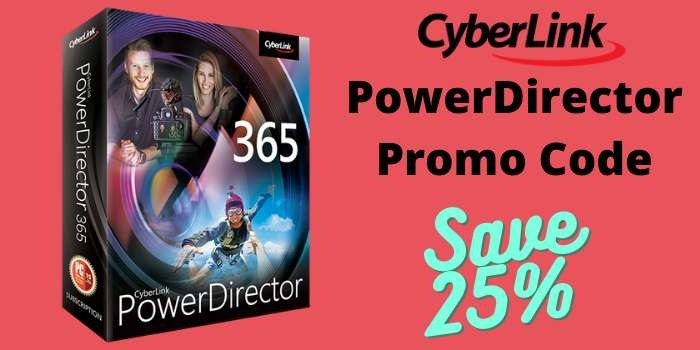 CyberLink PowerDirector Promo Code
