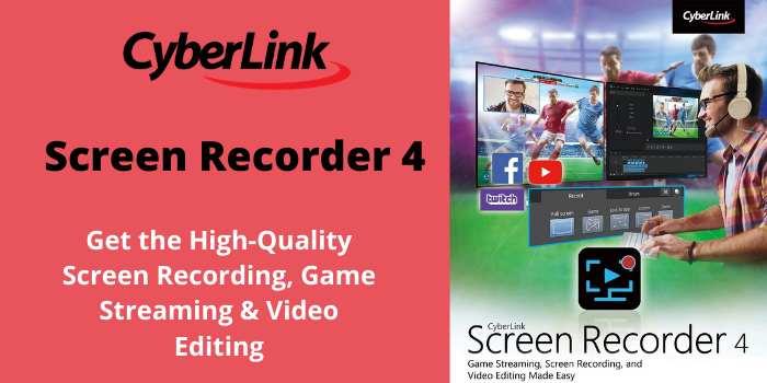 CyberLink Screen Recoder 4