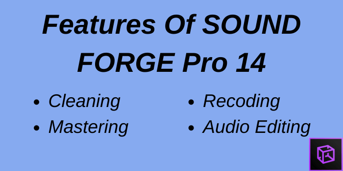 Features of Sound Forge Pro 14
