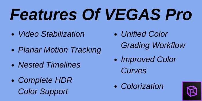 Features of Vegas Pro