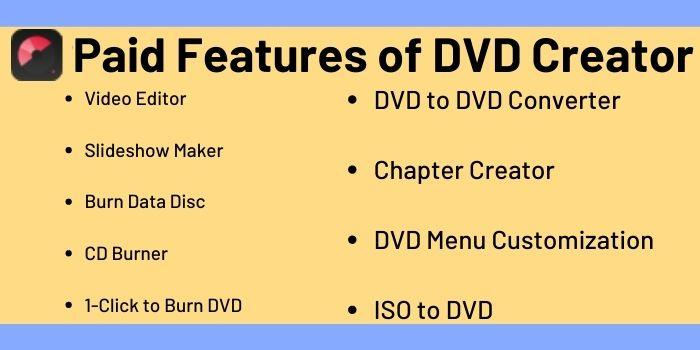 Paid Features of DVD Creator