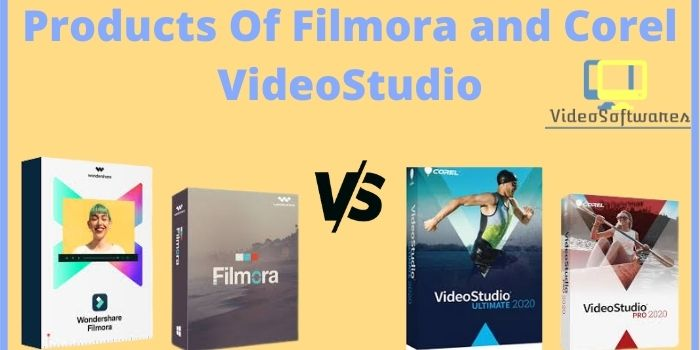 Products Of Filmora and Corel VideoStudio