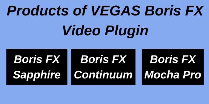 Products of Vegas Boris FX Video Player