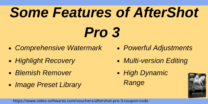 Top Features of AfterShot Pro 3