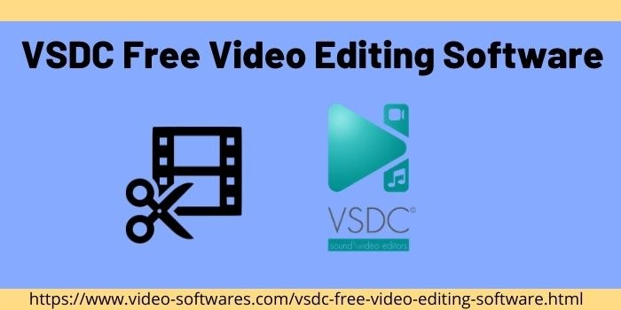 VSDC Free Video Editing Software 2021