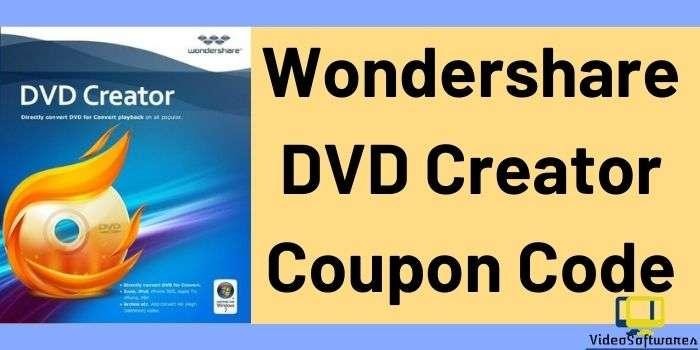 Wondershare DVD Creator Coupon Code