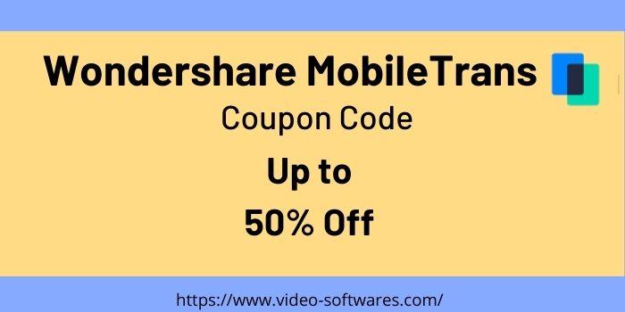 Wondershare Mobile Trans Coupon Code