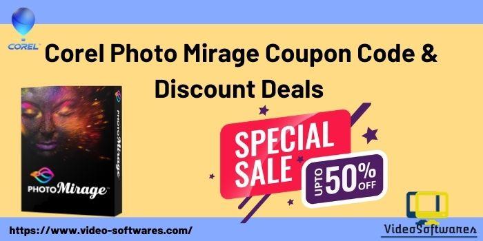 50% Off Corel PhotoMirage Discount Code