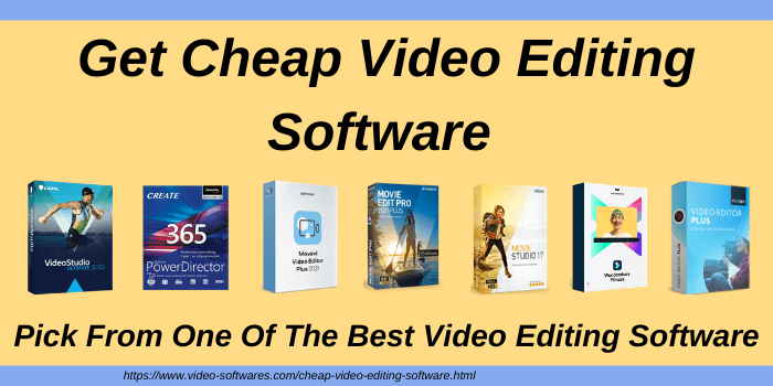 Best Cheap Video Editing Software – Low Cost Budget 2021