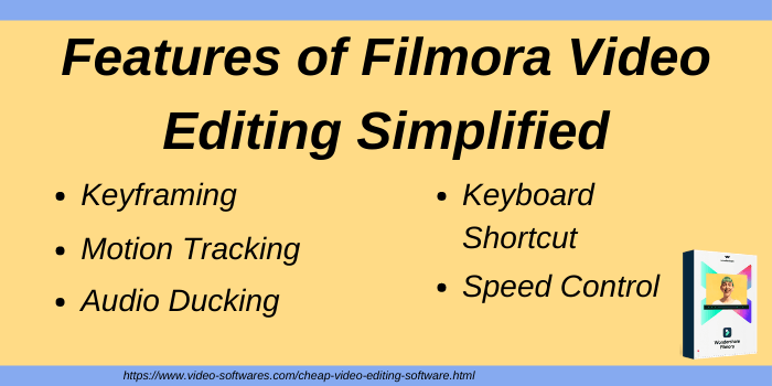 Features of Filmora Video Editing Simplified cheap video editing software