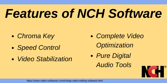 Features of NCHSoftware