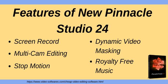 Features of New Pinnacle Studio 24