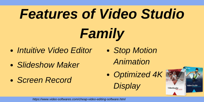 Features of Video Studio Family
