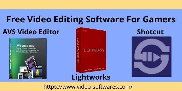 Free Video Editing software for Gamers