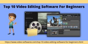 Top 10 video editing software for Beginners 2021