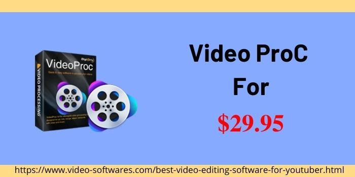 Video ProC Price