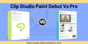 Clip Studio Paint Debut Vs Pro 2021