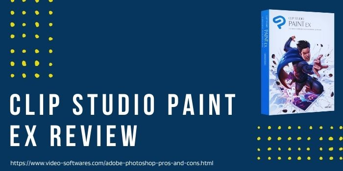You are currently viewing Clip Studio Paint Ex Review 2021- Features & Pricing