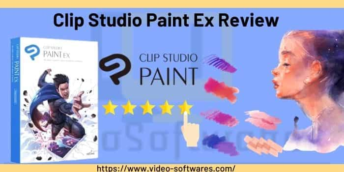 Clip Studio Paint Ex Review 2021- Features & Pricing