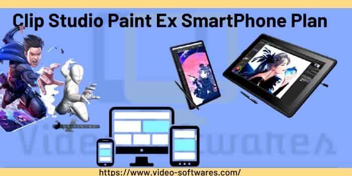 Clip Studio Paint Ex SmartPhone Plan