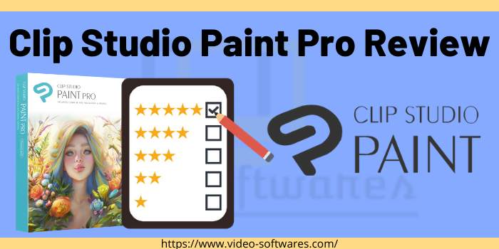 Clip Studio Paint Pro Review 2021 – Prices & Features
