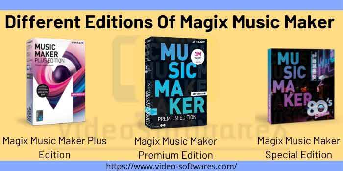Different Editions Of Magix Music Maker