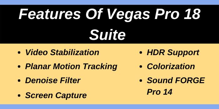 Features of Vegas Pro 18 Suite