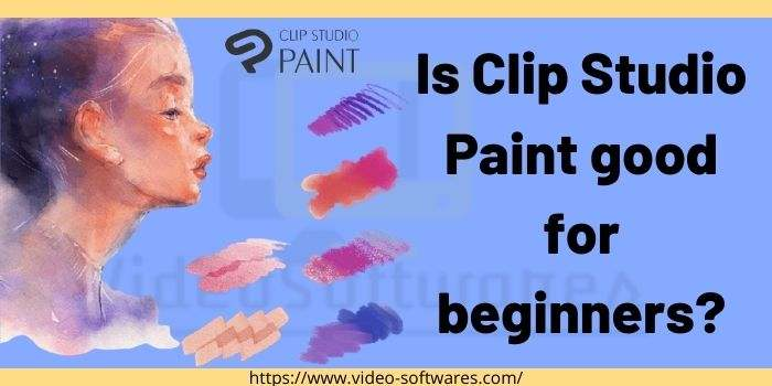 Is Clip Studio Paint good for beginners?