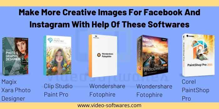 Make More Creative Images For Facebook And Instagram With Help Of These Softwares
