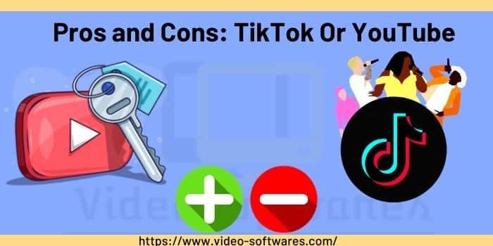 Pros and Cons_ TikTok Or YouTube